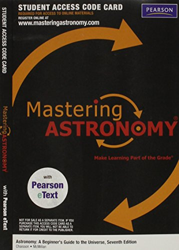 MasteringAstronomy with Pearson eText -- ValuePack Access Card -- for Astronomy: A Beginner's Guide to the Universe (ME Component)  2013 edition cover
