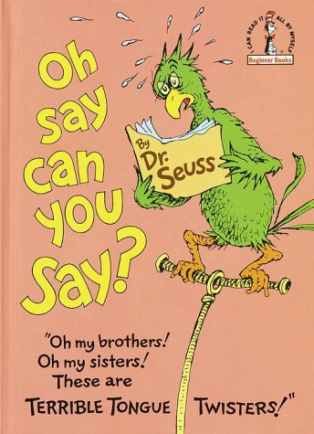 Oh, Say Can You Say?  N/A edition cover