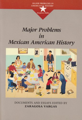 Major Problems in Mexican American History   1999 edition cover