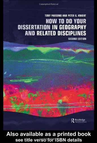 How to Do Your Dissertation in Geography and Related Disciplines  2nd 2004 (Revised) edition cover