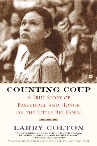 Counting Coup A True Story of Basketball and Honor on the Little Big Horn N/A edition cover