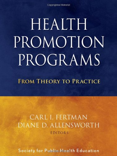 Health Promotion Programs From Theory to Practice  2010 edition cover