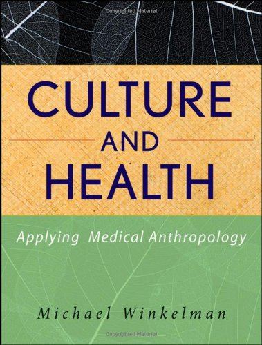 Culture and Health Applying Medical Anthropology  2009 edition cover