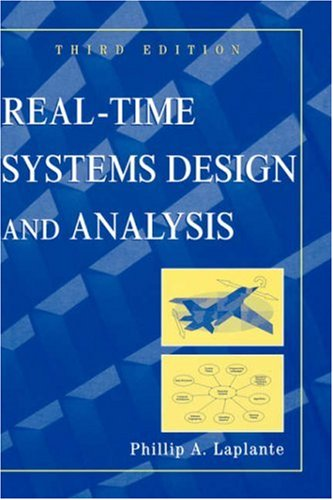 Real-Time Systems Design and Analysis  3rd 2004 (Revised) edition cover