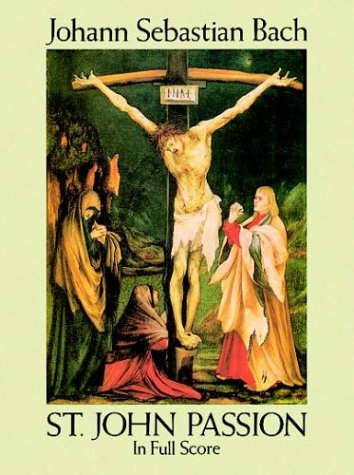 St. John Passion in Full Score  N/A edition cover