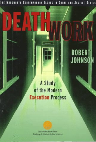 Death Work A Study of the Modern Execution Process 2nd 1998 9780534521554 Front Cover