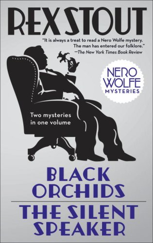 Black Orchids/the Silent Speaker Nero Wolfe Mysteries N/A 9780553386554 Front Cover