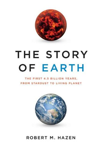 Story of Earth The First 4. 5 Billion Years, from Stardust to Living Planet  2012 edition cover