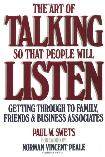 Art of Talking So That People Will Listen Getting Through to Family, Friends and Business Associates  1986 edition cover