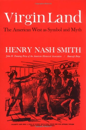 Virgin Land The American West as Symbol and Myth 2nd 1950 edition cover