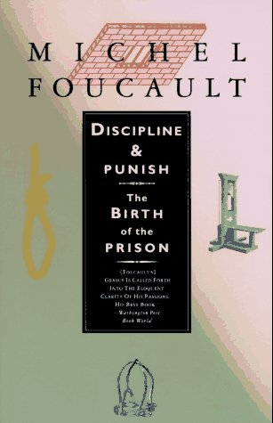 Discipline and Punish The Birth of the Prison 2nd 9780679752554 Front Cover