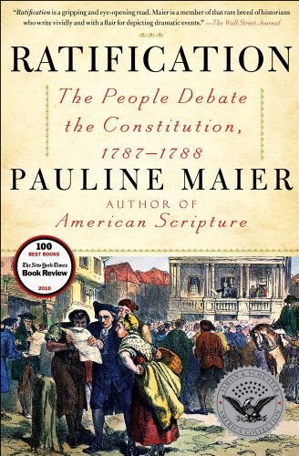 Ratification The People Debate the Constitution, 1787-1788  2011 edition cover