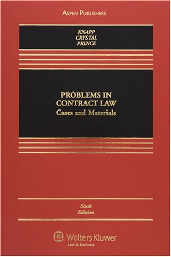 Problems in Contract Law Cases and Materials 6th 2007 (Revised) edition cover
