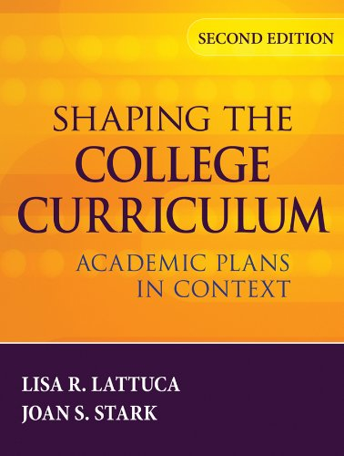 Shaping the College Curriculum Academic Plans in Context 2nd 2009 edition cover