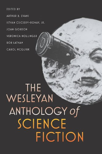 Wesleyan Anthology of Science Fiction   2010 edition cover