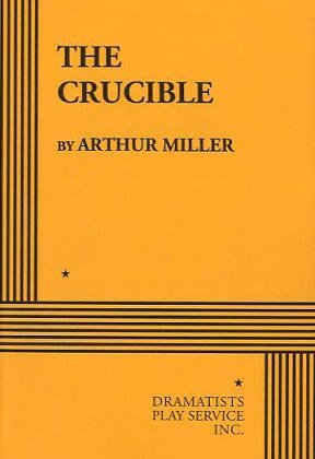 Crucible A Play in Four Acts  1982 edition cover