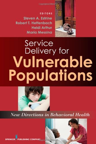 Service Delivery for Vulnerable Populations New Directions in Behavioral Health  2011 9780826118554 Front Cover