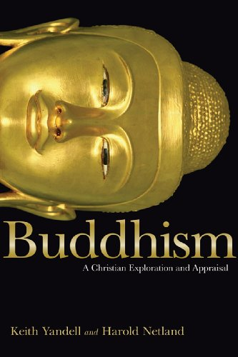 Buddhism A Christian Exploration and Appraisal  2009 9780830838554 Front Cover