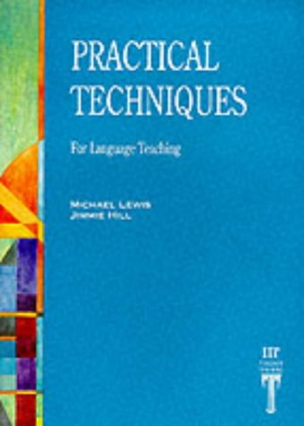 Practical Techniques For Language Teaching 2nd 1985 edition cover