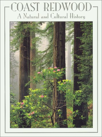 Coast Redwood A Natural and Cultural History  2001 edition cover
