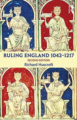 Ruling England 1042-1217  2nd 2016 (Revised) 9781138786554 Front Cover