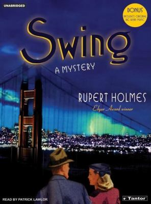 Swing: A Mystery  2005 9781400151554 Front Cover