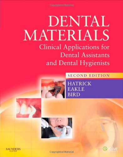 Dental Materials Clinical Applications for Dental Assistants and Dental Hygienists 2nd 2010 edition cover
