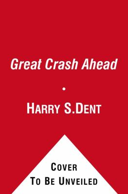 Great Crash Ahead Strategies for a World Turned Upside Down N/A edition cover