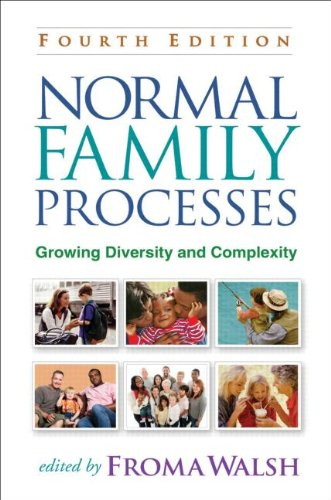 Normal Family Processes, Fourth Edition Growing Diversity and Complexity 4th 2012 (Revised) edition cover