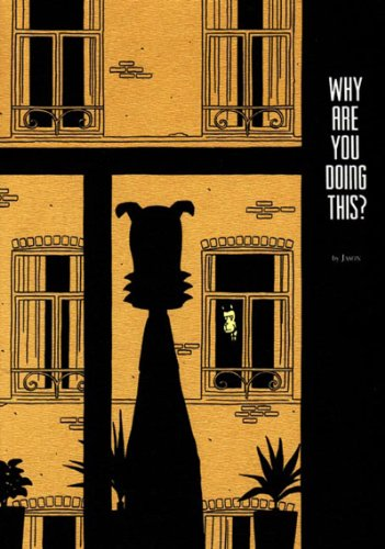 Why Are You Doing This?   2005 edition cover