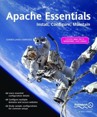 Apache Essentials Install, Configure, Maintain  2004 edition cover