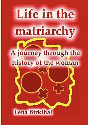 Life in the Matriarchy N/A edition cover