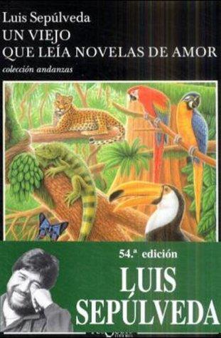 Viejo Que Le�a Novelas de Amor  52nd 2001 9788472236554 Front Cover