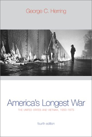 America's Longest War The United States and Vietnam, 1950-1975 4th 2002 9780072417555 Front Cover