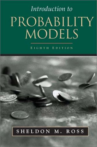 Introduction to Probability Models 8th 2002 (Revised) edition cover