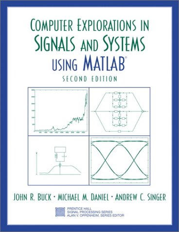 Computer Explorations in Signals and Systems Using MATLAB  2nd 2002 edition cover