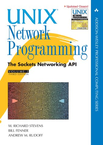UNIX Network Programming The Sockets Networking Api 3rd 2004 (Revised) edition cover