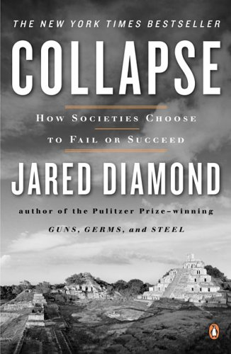 Collapse How Societies Choose to Fail or Succeed N/A edition cover