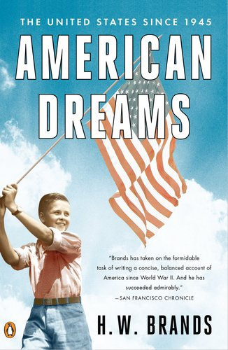 American Dreams The United States Since 1945 N/A edition cover