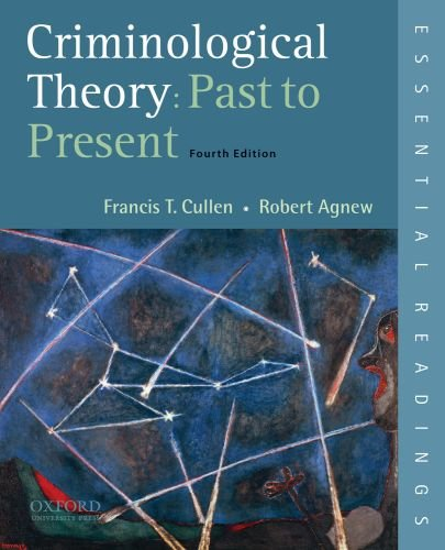 Criminological Theory Past to Present 4th 2011 edition cover