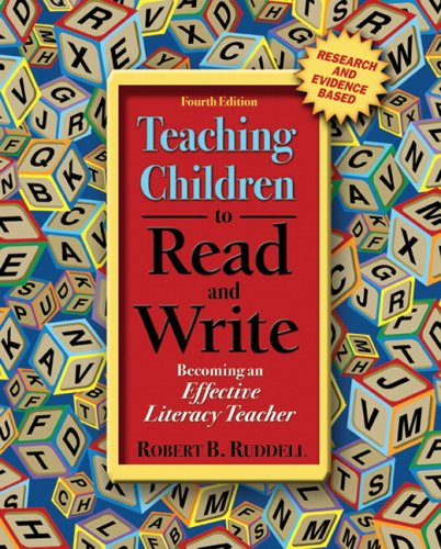 Teaching Children to Read and Write Becoming an Effective Literacy Teacher 4th 2006 (Revised) edition cover