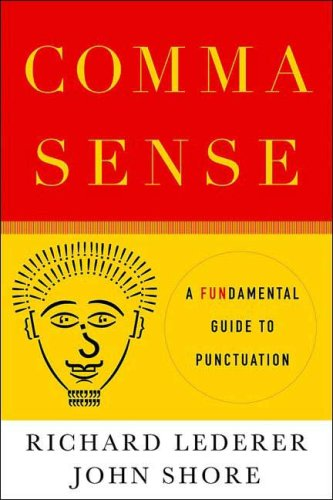 Comma Sense A Fun-Damental Guide to Punctuation N/A edition cover