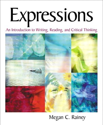 Expressions An Introduction to Writing, Reading, and Critical Thinking  2003 9780321083555 Front Cover