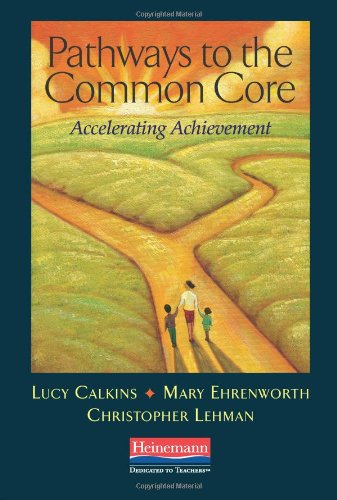 Pathways to the Common Core Accelerating Achievement  2012 edition cover