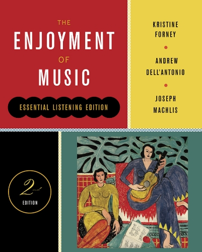 Enjoyment of Music  2nd 2013 9780393912555 Front Cover