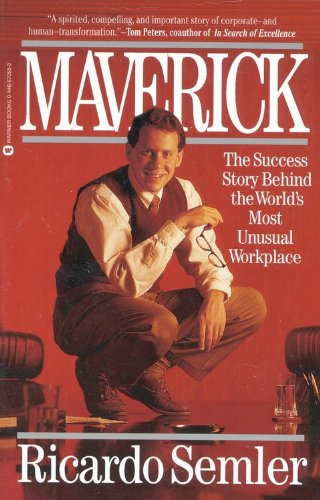 Maverick The Success Story Behind the World's Most Unusual Workplace N/A edition cover