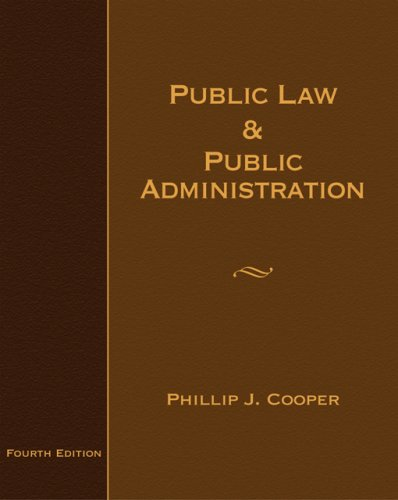 Public Law and Public Administration  4th 2007 (Revised) edition cover