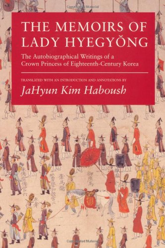 Memoirs of Lady Hyegyong The Autobiographical Writings of a Crown Princess of Eighteenth-Century Korea  1996 edition cover