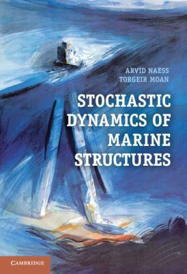 Stochastic Dynamics of Marine Structures   2012 9780521881555 Front Cover