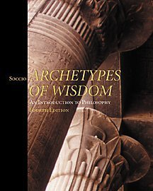 Archetypes of Wisdom  4th 2001 9780534566555 Front Cover